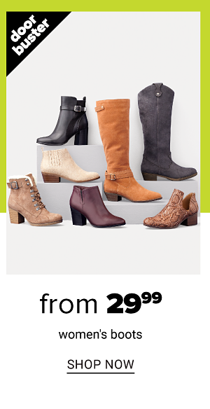 From 29.99 Women's Boots - Shop Now