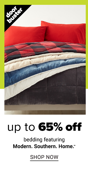 Up to 65% off Bedding  - Shop Now