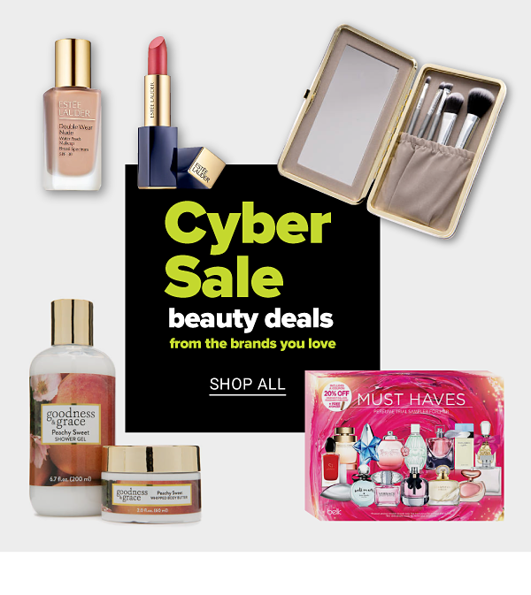 Cyber Sale Beauty Deals from the Brands You Love! - Shop All