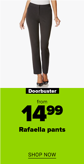 A woman in grey way gab curvy fit pants. Doorbuster from $14.99 Rafaella pants. Shop now.