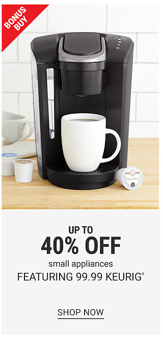 A black Keurig coffee maker with a white coffee mug. Bonus Buy. Up to 40% off small appliances featuring $99.99 Keurig. Shop now.