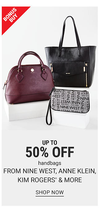 2 large handbags and a wristlet. Bonus buy. Up to 50% off handbags from Nine West, Anne Klein, Kim Rogers and more. Shop now.