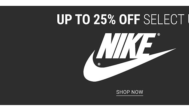 Up to 25% off select Under Armour & Nike. Shop Nike.