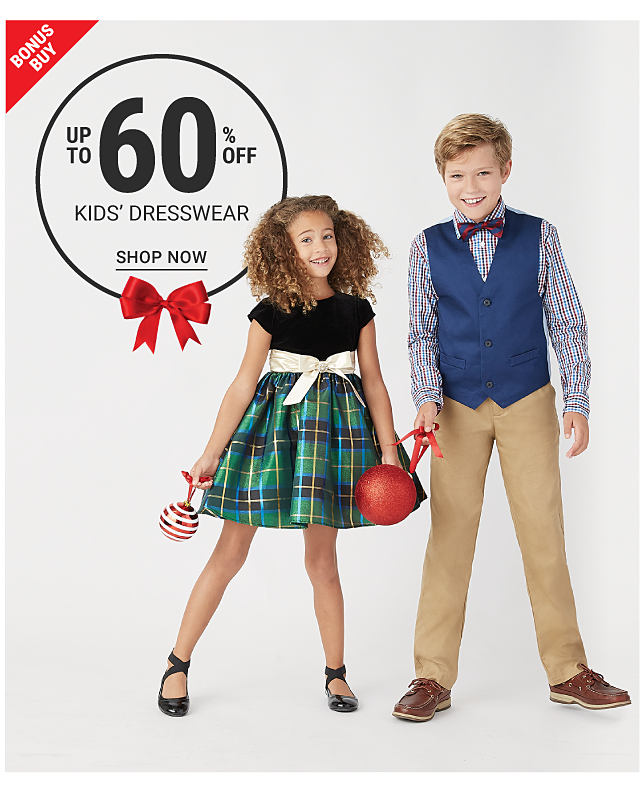 A girl in a plaid dress and ballet flats and a boy in a plaid dress shirt, a vest, bowtie, khakis and loafers. Bonus Buy. Up to 60% off kids' dresswear. Shop now.