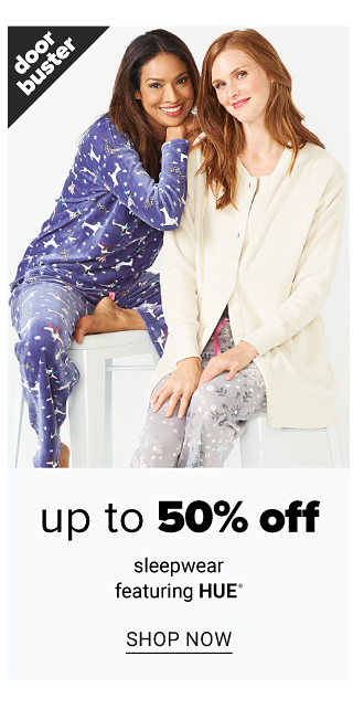 A woman wearing blue & white patterned print pajamas. Doorbuster. Up to 50% off sleepwear featuring Hue. Shop now.