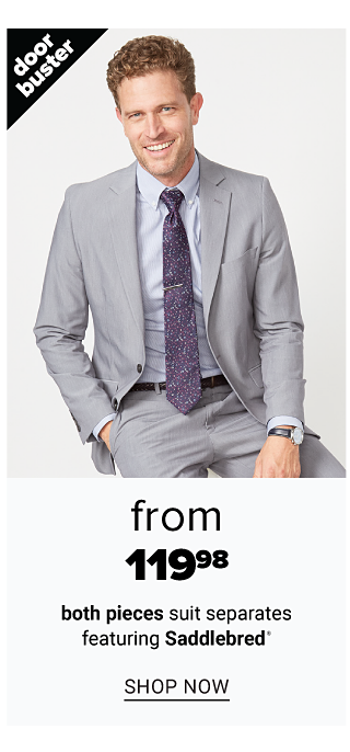 A man wearing a light gray suit, light blue dress shirt & blue tie. Doorbuster. From $119.98 both pieces suit separates featuring Saddlebred. Shop now.