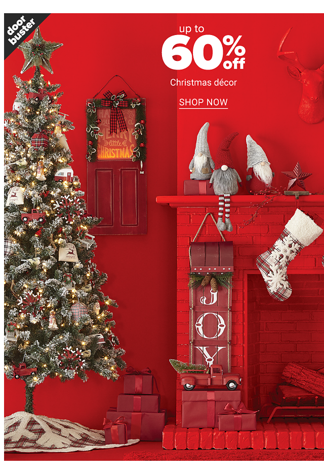 A fully decorated Christmas tree surrounded by an assortment of holiday decor. Doorbuster. Up to 60% off Christmas decor. Shop now.