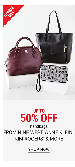 A burgundy leather handbag, a black leather tote, a gray & black patterned print clutch wallet. Up to 50% off handbags from Nine West, Anne Klein, Kim Rogers & more. Shop now.