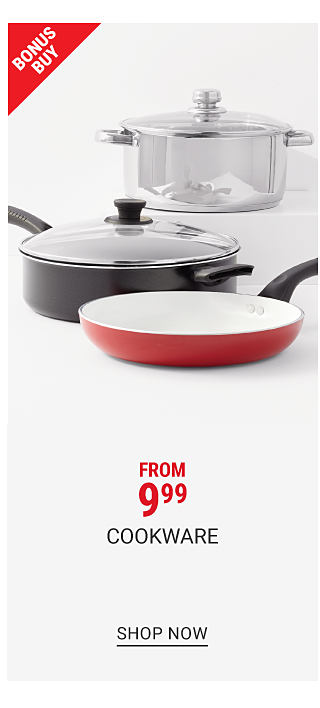 A silver metal lidded pot, a gray non stick glass lidded Dutch oven & a red skillet. Bonus Buy. From $9.99 cookware. Shop now.