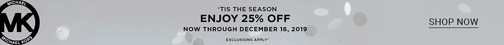 The Michael Kors logo. Tis the season. Enjoy 25% off now through december 16, 2019. Exclusions apply. Shop now. Belk.
