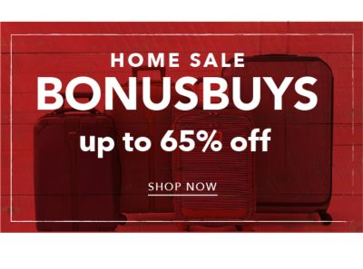 HOME SALE BONUSBUYS | up to 65% off | SHOP NOW
