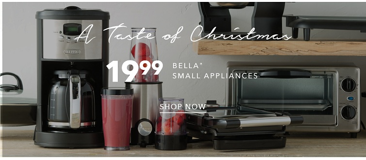 A Taste Of Christmas | 19.99 Bella Small Appliances | shop now