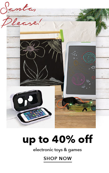 Up To 40% Off Electronic Toys & Games | shop now