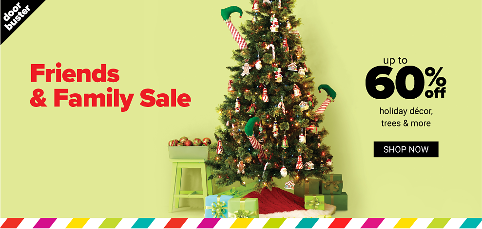 A fully decorated Christmas tree. Friends & Family Sale. Doorbuster. Up to 60% off holiday decor, trees & more. Shop now.