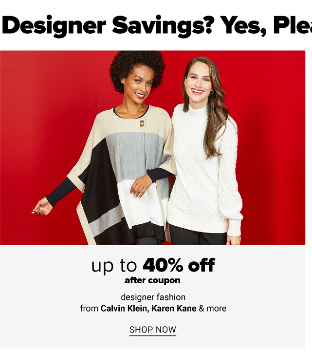 A woman wearing a black, white, beige & gray colorblock poncho over a black long sleeved top standing next to a woman wearing a white sweater & black pants. Up to 40% off women's designer fashion from Calvin Klein, Karen Kane & more after coupon. Shop now.