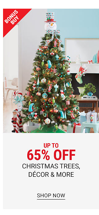 A fully decorated Christmas tree. Bonus Buy. Up to 65% off Christmas trees, decor & more. Shop now.