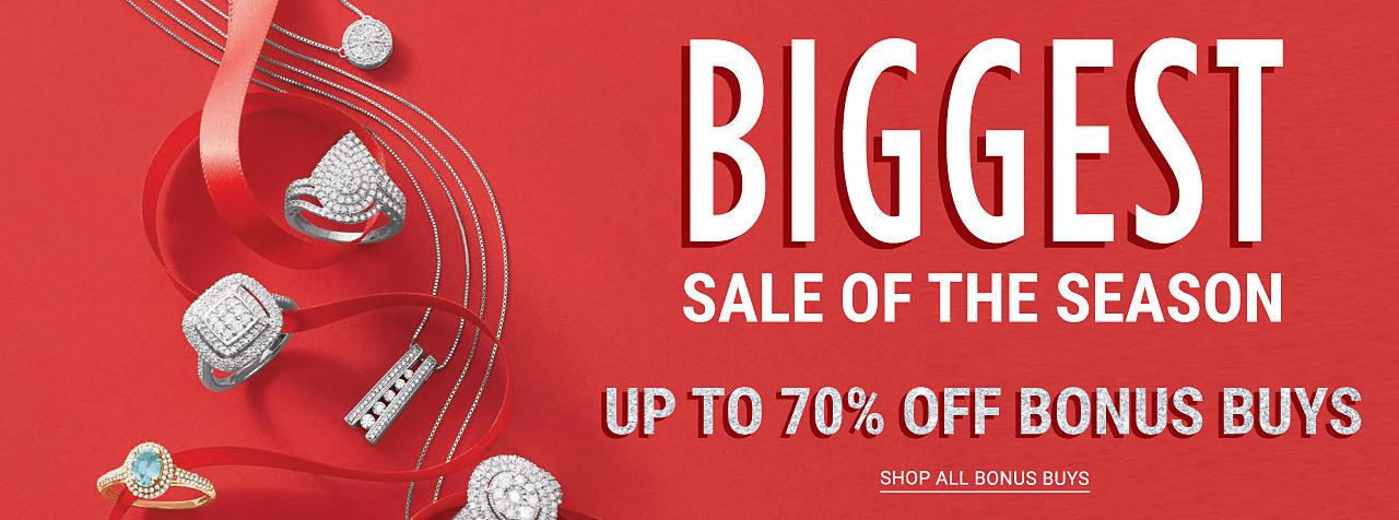 An assortment of gold, silver & diamond fine jewelry rings & pendant necklaces. Biggest Sale of the Season Bonus Buys. Up to 70% off. New Deals Added. Shop all Bonus Buys.