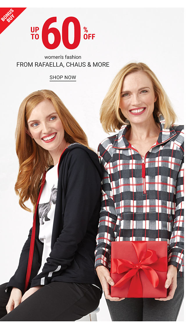 A woman wearing a black hoodie over a white top with a gray terrier front graphic & black pants sitting next to a woman wearing a black, white, gray & red plaid long sleeved top & gray pants. Bonus Buy. Up to 60% off women's fashion from Rafaella, Chaus & more. Shop now.