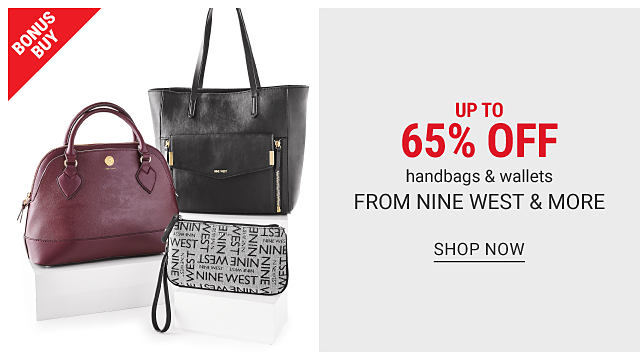 A burgundy leather handbag, a black leather tote & a black & gray print clutch. Bonus Buy. Up to 65% off handbags & wallets from Nine West & more. Shop now.