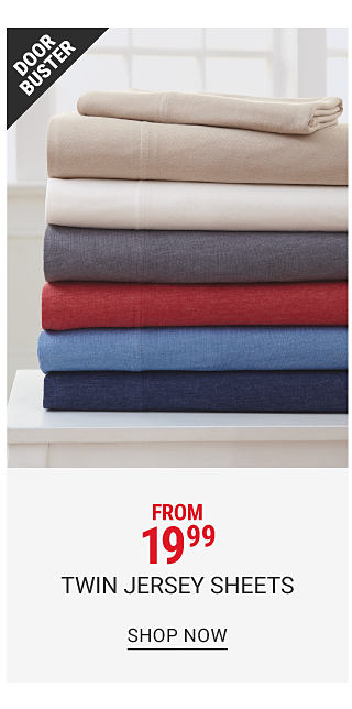 A stack of folded jersey sheets in a variety of colors. Doorbuster. From 19.99 Twin jersey sheets. Shop now.