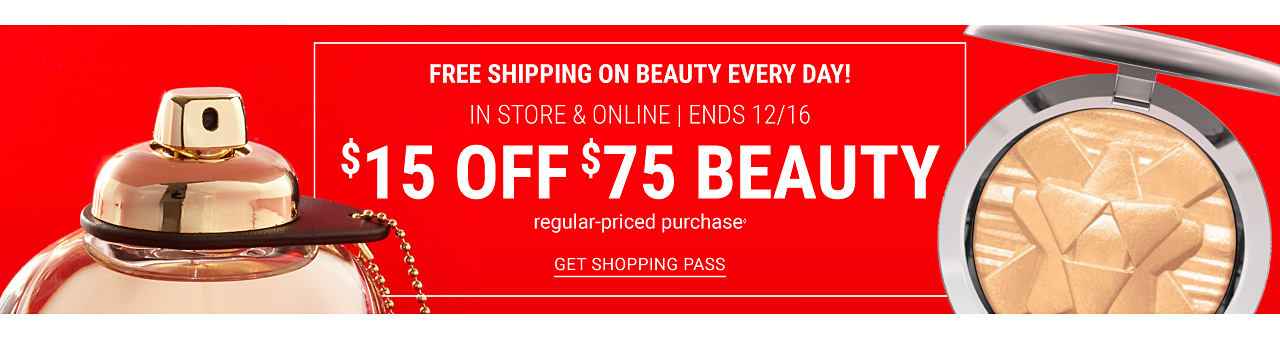 A fragrance bottle & a compact. Free Shipping on Beauty Every Day. $15 off $75 regular priced beauty purchase. In store & online. Ends December 16. Get shopping pass.