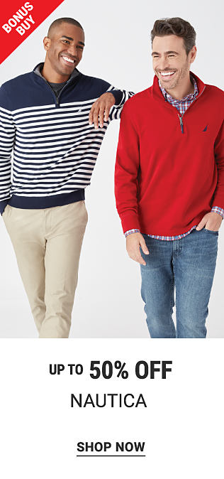 A man wearing a navy & white horizontal striped long sleeved shirt & beige pants standing next to a man wearing a red quarter zip fleece over a blue & white plaid button front shirt & blue jeans. Bonus Buy. Up to 50% off Nautica. Shop now.