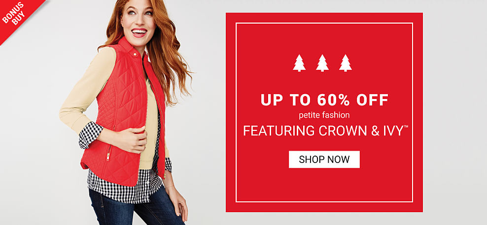 A woman wearing a red fleece vest over a beige sweater over a black & white houndstooth blouse & blue jeans. Bonus Buy. Up to 60% off petite fashion featuring Crown & Ivy. Shop now.