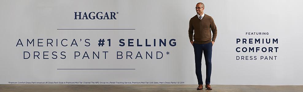 America's number one selling dress pant brand. Haggar.
