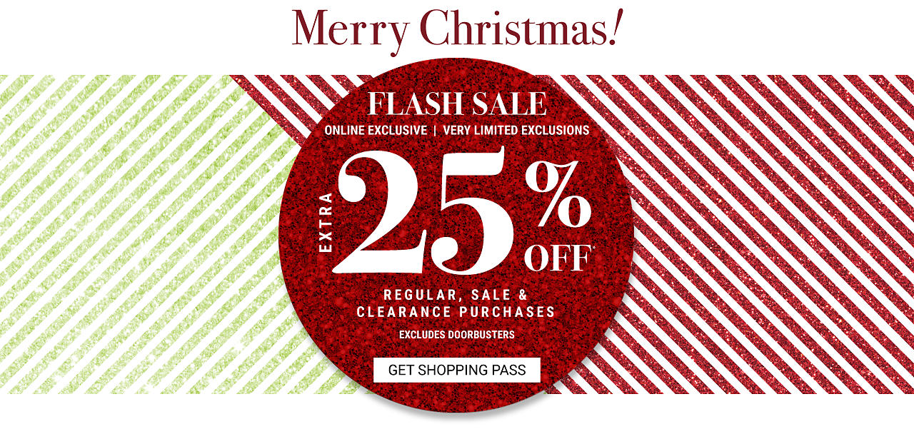 Merry Christmas Flash Sale Online Exclusive Very Limited Exclusions Extra 25