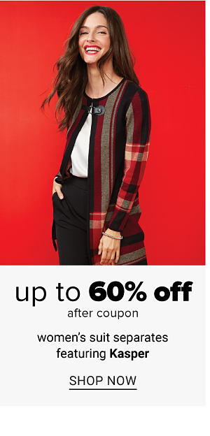 Up to 60% off women's suit separates featuring Kasper, after coupon. Shop Now.