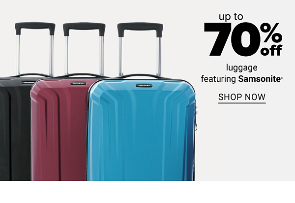 Up to 70% off luggage featuring Samsonite. Shop now.