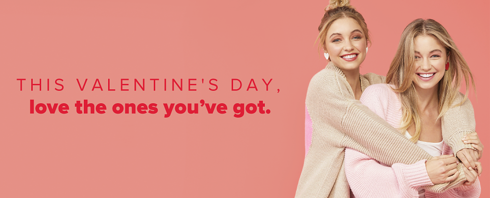 This Valentine's Day, love the ones you've got.