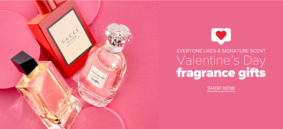 Everyone likes a signature scent - Valentine's Day fragrance gifts. Shop Now.