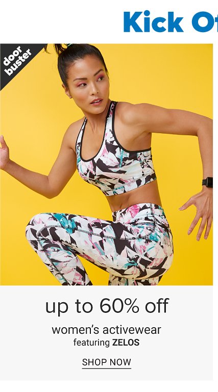Kick Off 2020 the Right Way. A woman wearing a multi colored print sports bra & matching yoga pants. Doorbuster. Up to 60% off women's activewear featuring Zelos. Shop now.