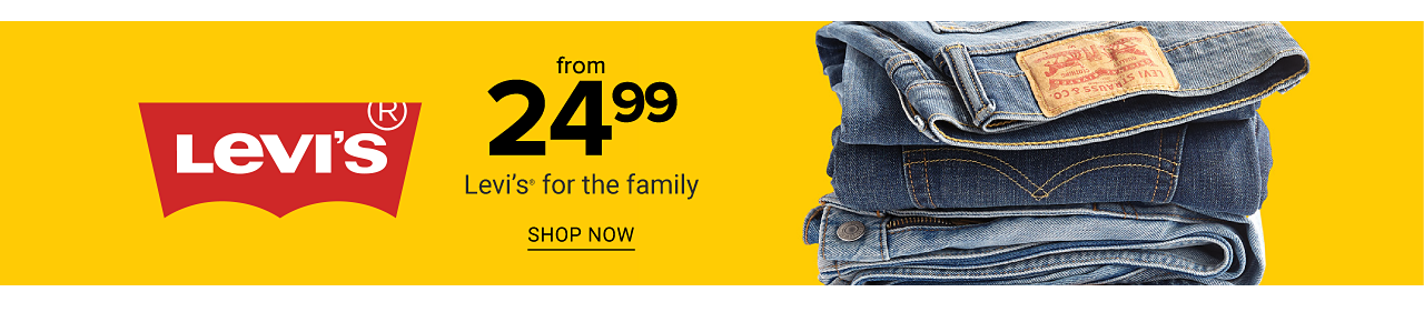 A stack of folded blue jeans. From $24.99 Levi's for the family. Shop now.