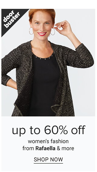 A woman wearing a dark gray long open front sweater over a black top. Doorbuster. Up to 60% off women's fashion from Rafaella & more. Shop now.
