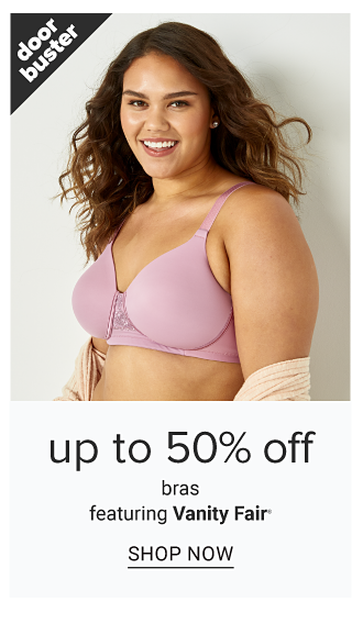 A woman wearing a lavender bra. Doorbuster. Up to 50% off bras featuring Vanity Fair. Shop now.