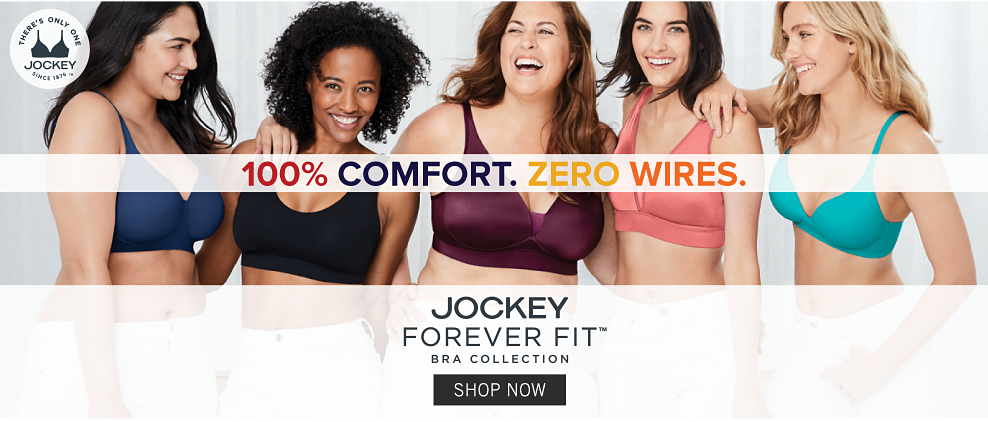 100% comfort. Zero wires. Jockey Forever Fit bra collection. Shop Now.