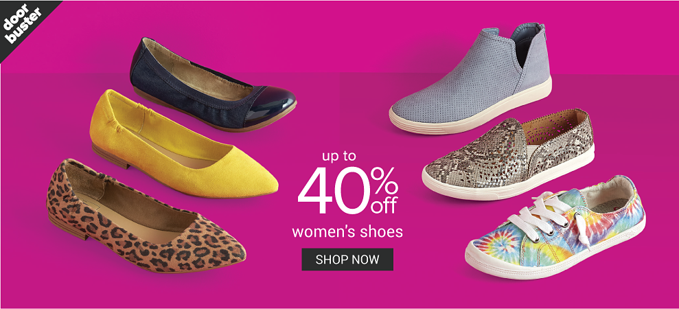 An assortment of flats & fashion sneakers in a variety of colors, prints & styles. Doorbuster. Up to 40% off women's shoes. Shop now.
