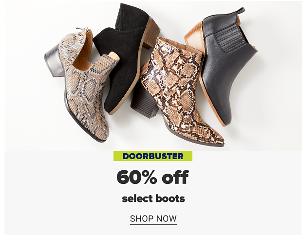 An assortment of black and snakeskin print booties. Online only. Doorbuster. 70% off select boots. Shop now.