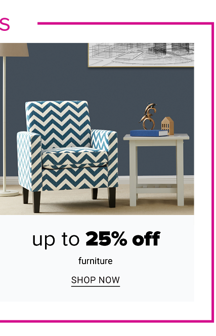 A navy & white zig zag striped chair next to a white end table. Up to 25% off furniture. Shop now.