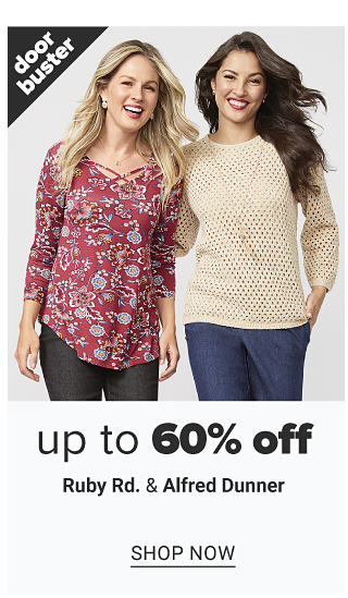 A woman wearing a long sleeved multi colored paisley print peasant top & black jeans standing next to a woman wearing a beige sweater & blue jeans. Doorbuster. Up to 60% off Ruby Road & Alfred Dunner. Shop now.
