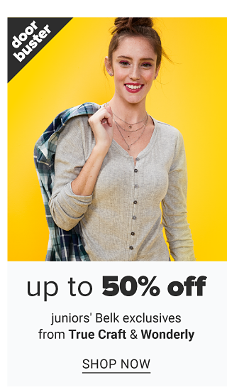 A young woman wearing a beige long sleeved button front sweater. Doorbuster. Up to 50% off juniors Belk exclusives from True Craft & Wonderly. Shop now.