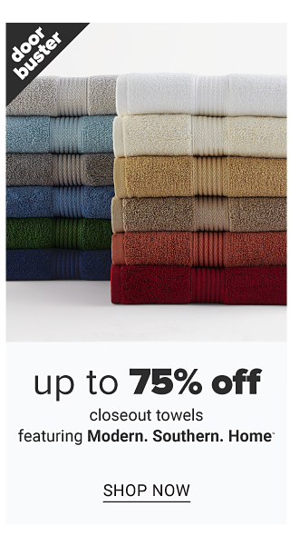 Two stacks of folded bath towels in a variety of colors. Doorbuster. Up to 75% off closeout towels featuring Modern Southern Home. Shop now.