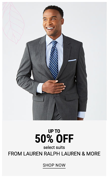 A man wearing a gray suit, a light blue dress shirt & a blue & white striped tie. Buy 1, Get 1 50% off select suits from Lauren Ralph Lauren & more. Free or discounted items must be of equal or lesser value. Shop now.