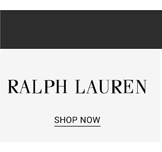 Top trending brands. Ralph Lauren. Shop now.
