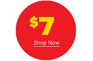 $7. Shop now.
