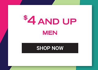 $4 and up men. Shop Now.