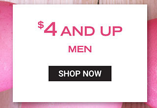 $4 & up men. Shop now.
