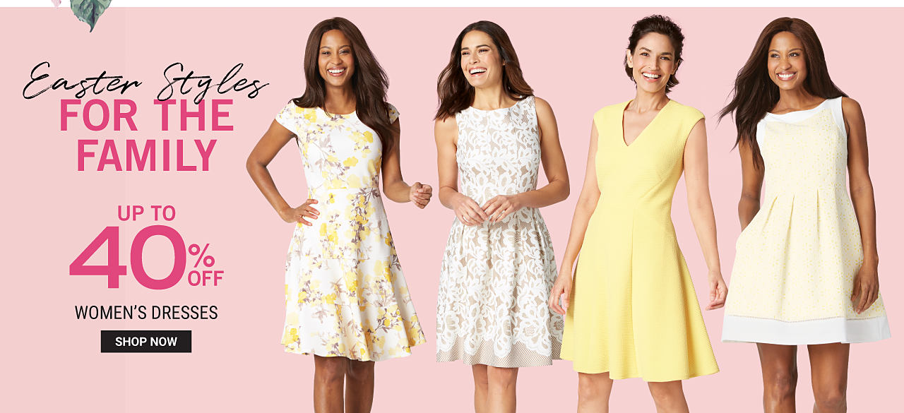 A woman wearing a yellow, white & brown floral print short sleeved dress. A woman wearing a multi colored floral print sleeveless dress. A woman wearing a yellow sleeveless V neck dress. A woman wearing a light yellow sleeveless dress. Easter Styles for the Family. Up to 40% off dresses. Shop now.